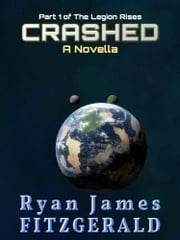Crashed: A Novella ebook by Ryan James Fitzgerald