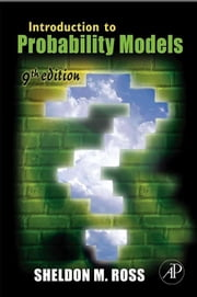 Introduction to Probability Models ebook by Ross, Sheldon M.
