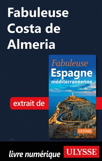 Fabuleuse Costa de Almeria ebook by Collectif