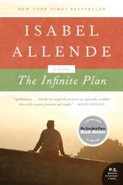 The Infinite Plan - A Novel ebook by Isabel Allende