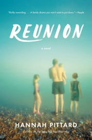 Reunion - A Novel ebook by Hannah Pittard