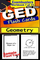 GED Test Prep Geometry Review--Exambusters Flash Cards--Workbook 7 of 13 - GED Exam Study Guide ebook by GED Exambusters