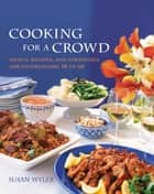 Cooking for a Crowd ebook by Susan Wyler