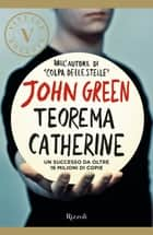Teorema Catherine (VINTAGE) ebook by John Green