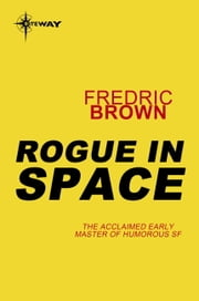 Rogue in Space ebook by Fredric Brown