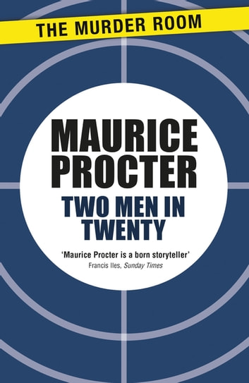 Two Men in Twenty ebook by Maurice Procter