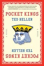 Pocket Kings ebook by Ted Heller