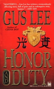 Honor and Duty ebook by Gus Lee