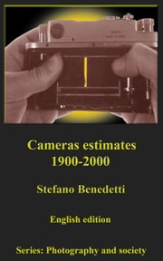 Cameras estimates 1900-2000 ebook by Stefano Benedetti