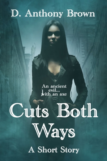 Cuts Both Ways ebook by D. Anthony Brown