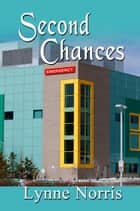 Second Chances ebook by Lynne Norris