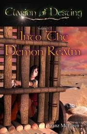 Into The Demon Realm ebook by Franz McLaren