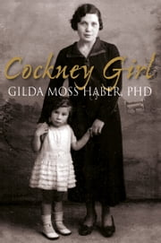 Cockney Girl ebook by Gilda Moss Haber