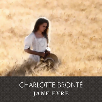 Jane Eyre audiobook by Charlotte Bronte