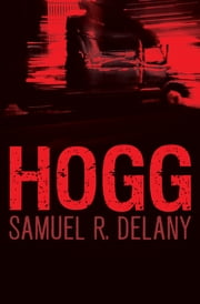Hogg ebook by Samuel R. Delany