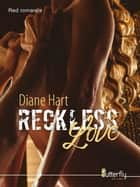 Reckless Love ebook by
