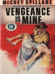 Vengeance Is Mine ebook by Mickey Spillane