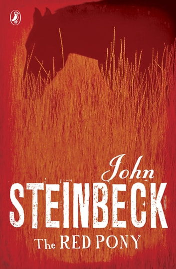 The Red Pony ebook by Mr John Steinbeck