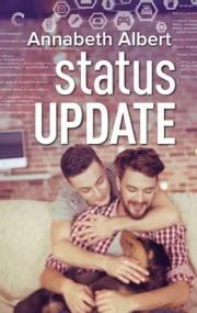 Status Update ebook by Annabeth Albert