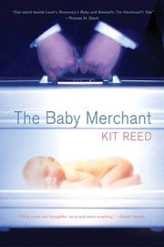 The Baby Merchant ebook by Kit Reed