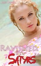 Ravished by Satyrs ebook by Jane Dashiell