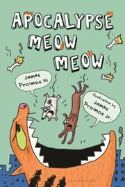 Apocalypse Meow Meow ebook by James Proimos,James Proimos