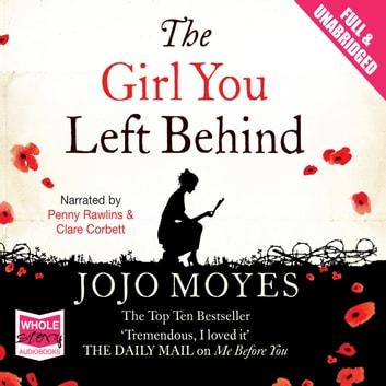 The Girl You Left Behind audiobook by Jojo Moyes