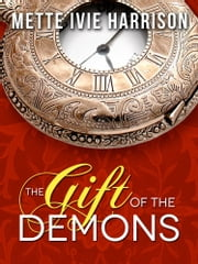 The Gift of the Demons ebook by Mette Ivie Harrison