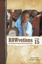 ROWvotions Volume 15 ebook by Ben Mathes with Karen Clack