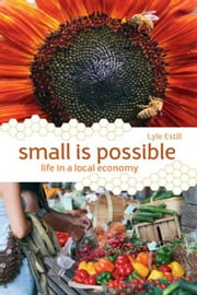 Small Is Possible ebook by Lyle Estill