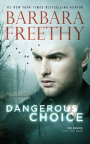 Dangerous Choice e-bog by Barbara Freethy