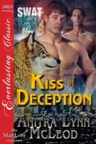 Kiss of Deception ebook by Anitra Lynn McLeod