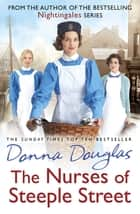 The Nurses of Steeple Street - (Steeple Street 1) ebook by Donna Douglas