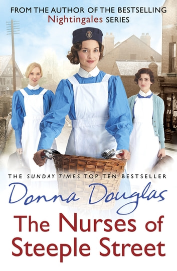 The Nurses of Steeple Street ebook by Donna Douglas