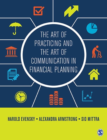 The Art of Practicing and the Art of Communication in Financial Planning ebook by