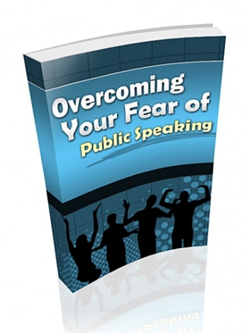 OVERCOME YOUR FEAR OF PUBLIC SPEAKING ebook by jUSTIN LOWKE