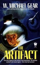 The Artifact ebook by W. Michael Gear