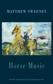 Horse Music ebook by Matthew Sweeney