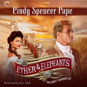 Ether & Elephants audiobook by Cindy Spencer Pape