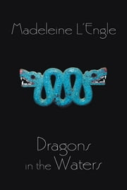 Dragons in the Waters ebook by Madeleine L'Engle