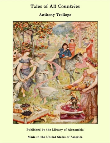 Tales of All Countries ebook by Anthony Trollope