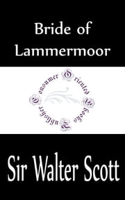 Bride of Lammermoor ebook by Sir Walter Scott