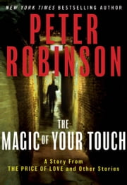 "The Magic of Your Touch: A Story From ""The Price of Love and Other Stories"" ebook by Kobo.Web.Store.Products.Fields.ContributorFieldViewModel"