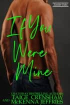 If You Were Mine - Zander Oaks, #3 ebook by Taige Crenshaw, McKenna Jeffries