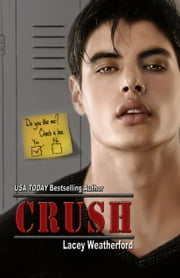 Crush ebook by Lacey Weatherford