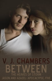 Between the Heaves of Storm ebook by V. J. Chambers