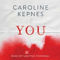 You audiobook by Caroline Kepnes, Santino Fontana
