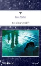 The Sheik's Safety ebook by Dana Marton