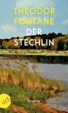 Der Stechlin - Roman ebook by Theodor Fontane