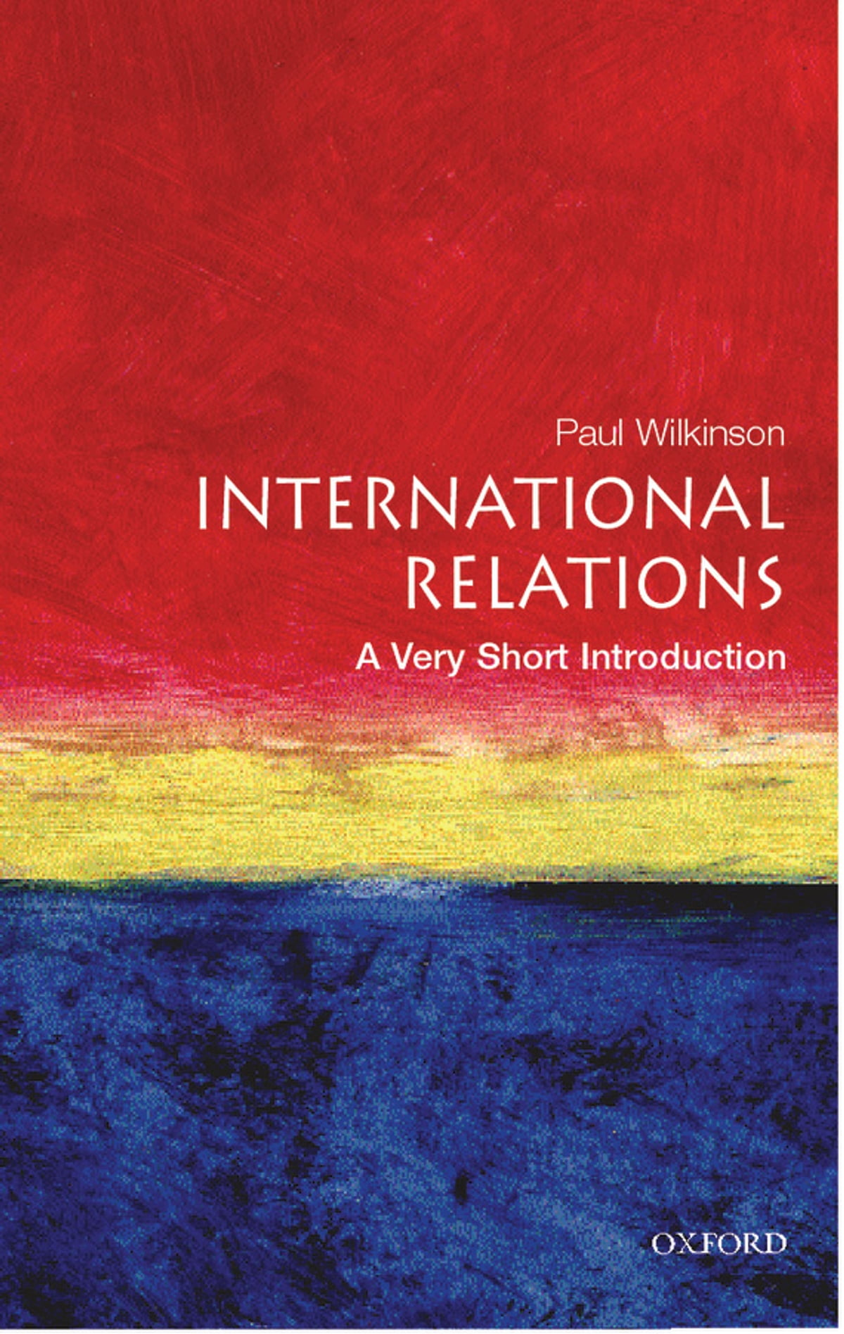 International Relations: A Very Short Introduction ebook by Paul Wilkinson  - Rakuten Kobo